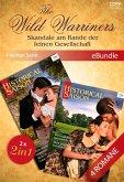 The Wild Warriners - Skandale am Rande der feinen Gesellschaft (4-teilige Serie) (eBook, ePUB)
