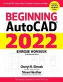 Beginning Autocad(r) 2022 Exercise Workbook: For Windows(r)