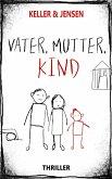 Vater, Mutter, Kind (eBook, ePUB)