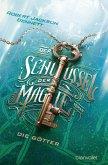 Der Schlüssel der Magie - Die Götter (eBook, ePUB)