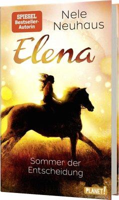 Sommer der Entscheidung / Elena - Ein Leben für Pferde Bd.2 (Mängelexemplar) - Neuhaus, Nele