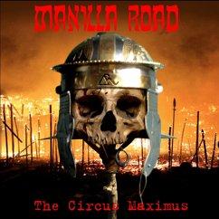 Circus Maximus - Manilla Road