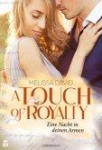 A Touch of Royalty - Eine Nacht in deinen Armen