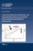 Charakterisierung des Deformations- und Versageverhaltens von Elastomeren unter querdehnungsbehinderter Zugbelastung