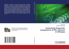 Evaluating Pragmatic competence of EFL learners in Ethiopia