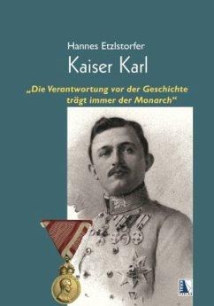 Kaiser Karl - Etzlstorfer, Hannes