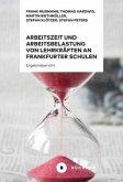 Arbeitszeit und Arbeitsbelastung von Lehrkräften an Frankfurter Schulen 2020