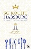 So kocht Habsburg