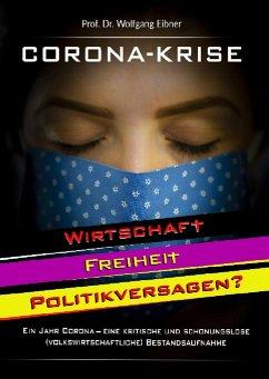 Corona-Krise (eBook, ePUB) - Eibner, Wolfgang