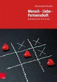 Mensch - Liebe - Partnerschaft