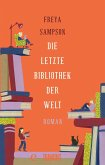 Die letzte Bibliothek der Welt (eBook, ePUB)