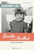 Heilbronner Land - Gerichte unserer Kindheit