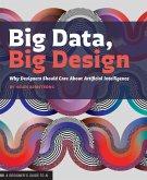 Big Data, Big Design (eBook, ePUB)