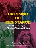 Dressing the Resistance (eBook, ePUB)