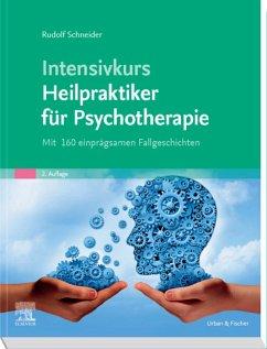 Intensivkurs Heilpraktiker für Psychotherapie (eBook, ePUB) - Schneider, Rudolf