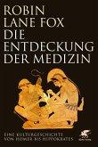 Die Entdeckung der Medizin (eBook, ePUB)