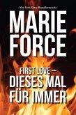 First Love - Dieses Mal für immer (eBook, ePUB)