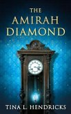 The Amirah Diamond (eBook, ePUB)