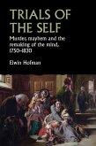 Trials of the self (eBook, ePUB)
