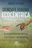 Dignidade humana ecocêntrica (eBook, ePUB)