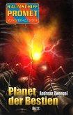 Raumschiff Promet - Von Stern zu Stern 36: Planet der Bestien (eBook, ePUB)