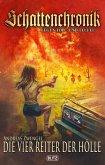 Schattenchronik - Gegen Tod und Teufel 13: Die vier Reiter der Hölle (eBook, ePUB)