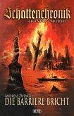 Schattenchronik - Gegen Tod und Teufel 12: Die Barriere bricht (eBook, ePUB)