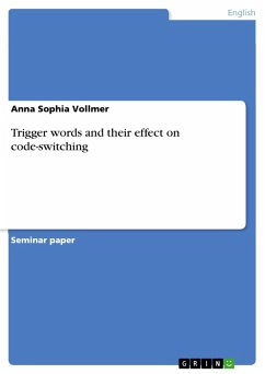 Trigger words and their effect on code-switching (eBook, PDF) - Vollmer, Anna Sophia