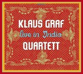Klaus Graf Quartett Live In India