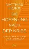 Die Hoffnung nach der Krise (eBook, ePUB)