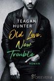 Old Love, New Trouble / College Love Bd.4 (eBook, ePUB)