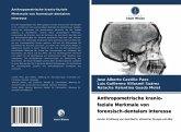 Anthropometrische kranio-faziale Merkmale von forensisch-dentalem Interesse