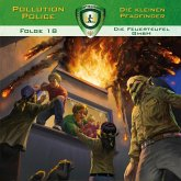 Pollution Police, Folge 18: Die Feuerteufel GmbH (MP3-Download)