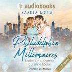 Liebe und andere dumme Ideen - Philadelphia Millionaires-Reihe, Band 2 (Ungekürzt) (MP3-Download)