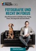 Fotografie und Recht im Fokus