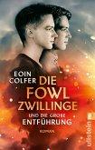 Die Fowl-Zwillinge und die große Entführung / Die Fowl-Zwillinge Bd.2