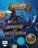 Escape History -Attentat auf Jules Verne: Interaktives Live-Escape-Game zum Immer-wieder-neu-lösen