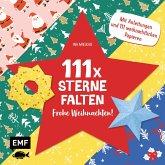 111 x Sterne falten - Frohe Weihnachten!
