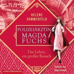 Das Leben, ein großer Rausch / Die Polizeiärztin Bd.2 (2 MP3-CDs) - Sommerfeld, Helene