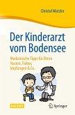 Der Kinderarzt vom Bodensee - Medizinische Tipps für Eltern