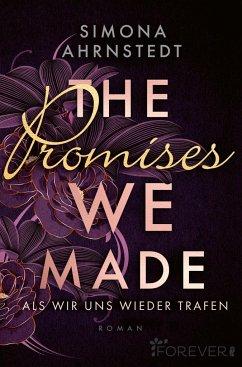The promises we made. Als wir uns wieder trafen - Ahrnstedt, Simona