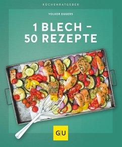 1 Blech - 50 Rezepte - Eggers, Volker