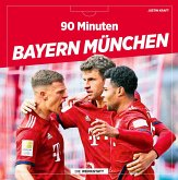 90 Minuten Bayern München
