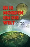 In 18 Morden um die Welt (eBook, ePUB)