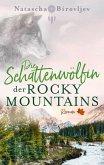 Die Schattenwölfin der Rocky Mountains (eBook, ePUB)