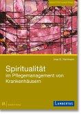 Spiritualität im Pflegemanagement von Krankenhäusern (eBook, PDF)