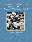 11 Hearts, 11 Helmets, 1 Goal The Austin Outlaws Women's Professional Football Team