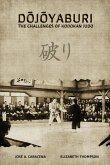 DOJOYABURI - The Challenges of Kodokan Judo (English)