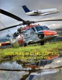 Airplanes and Helicopters Coloring Book for Kids