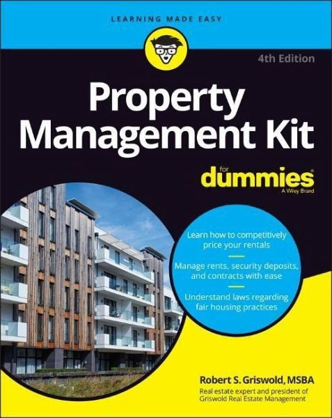 Property Management Kit for Dummies - Griswold, Robert S.